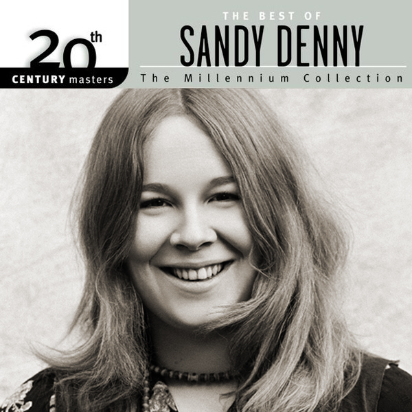 20th Century Masters - The Millennium Collection: The Best of Sandy Denny
