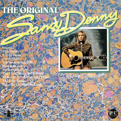 The Original Sandy Denny