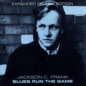 Blues Run the Game (Expanded Deluxe Edition)