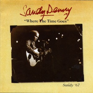 Where the Time Goes: Sandy '67
